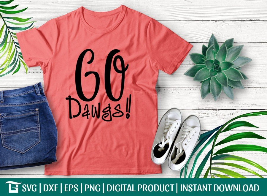 Go Dawgs Svg Georgia Bulldogs Svg T Shirt Design Etc Craft