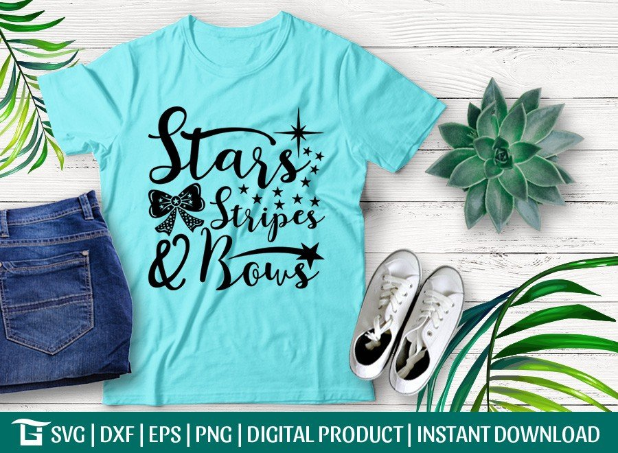 Stars Stripes And Bows Svg Fourth Of July T Shirt Design Etc Craft