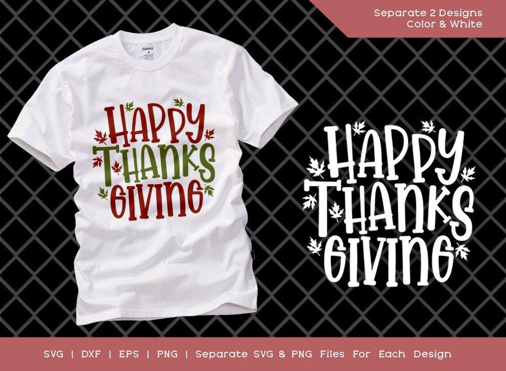 Happy Thanksgiving Svg Cut File Fall Leaves Shirt Design Etc Craft